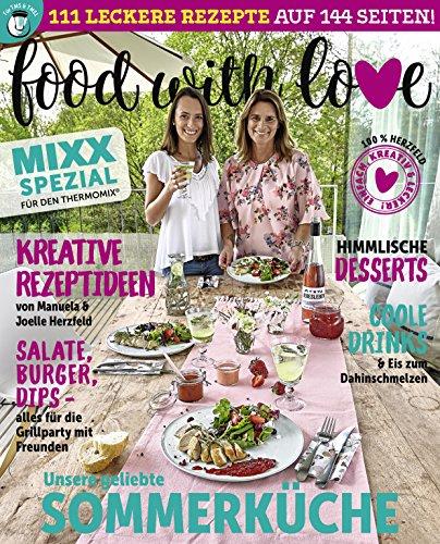 MIXX Spezial - Sommerküche: Food with Love