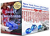 Sweet Christmas Kisses 2: Nineteen Heartwarming Holiday Romances (English Edition)