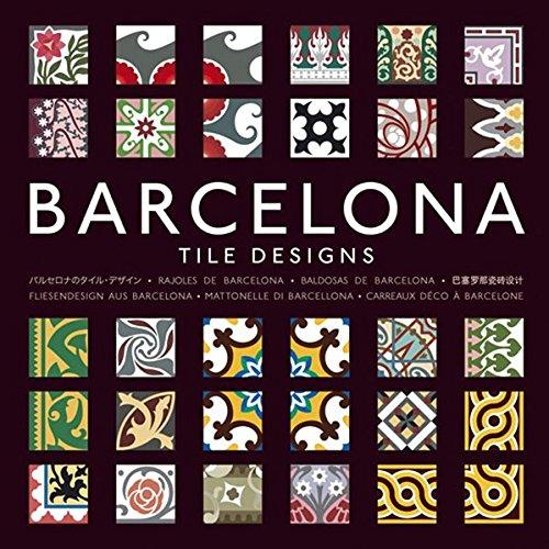 Fliesendesign aus Barcelona: Tile Designs from Barcelona por Mario Arturo