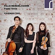 Felix Mendelssohn: Piano Trios, Op. 49 & 66
