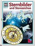 Was ist was, Band 099: Sternbilder und Sternzeichen - Erich Übelacker