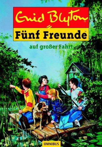 ende Geschichten für Jungen und Mädchen/Fünf Freunde auf großer Fahrt ()
