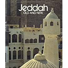 Jeddah Old and New