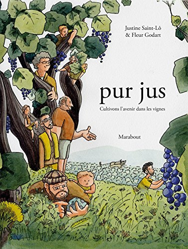 Pur jus: Cultivons l'avenir dans les vignes