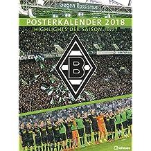 Borussia Mönchengladbach 2018 - Posterkalender, Fußballkalender, Fankalender  -  48 x 64 cm