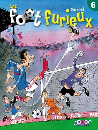 Les foot furieux Tome 06