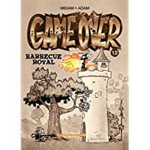 Game over (12) : Barbecue royal
