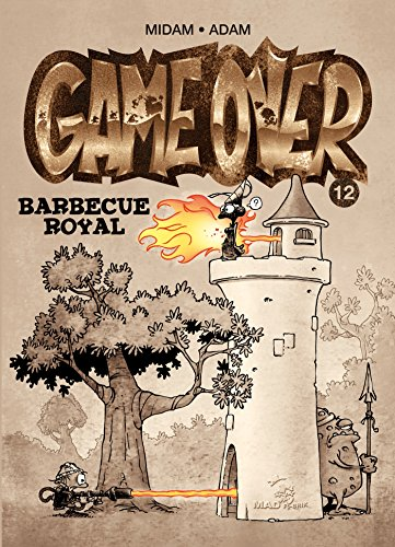Game Over - Tome 12: Barbecue royal par Midam