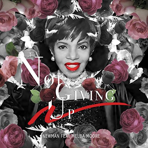 Not Giving Up (feat. Melba Moore)