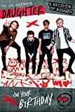 """5 Seconds Of Summer """"Daughter"""" Birthday Card"""