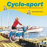 Cyclo-sport. Les marques, les modèles et leur histoire de A à Z