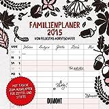 Felicitas Horstschäfer: Familienplaner 2015