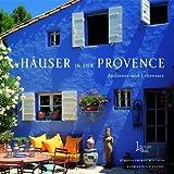 Häuser in der Provence: Ambiente und Lebensart