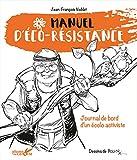 """Afficher """"Manuel d'éco-résistance"""""""