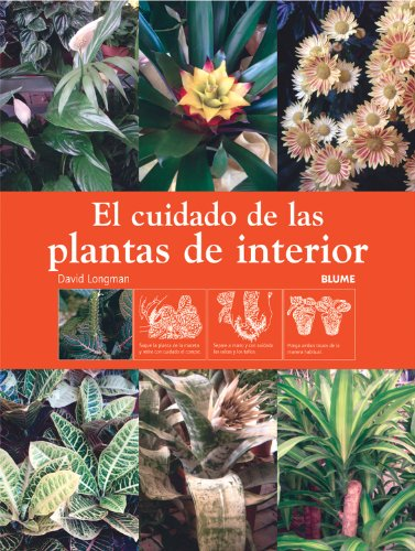 El cuidado de las plantas de interior / Caring for Houseplants par  DAVID LONGMAN