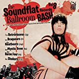Soundflat Records Ballroom Bash, Vol. 8
