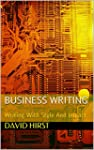 BUSINESS WRITING: Writing With Style...
