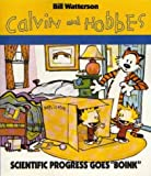 "Scientific Progress Goes ""Boink"": Calvin & Hobbes Series: Book Nine: A Calvin and Hobbes Collection"