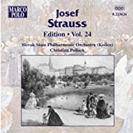 Strauss, Josef: Edition - Vol. 24