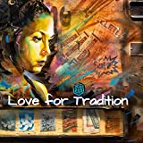 Love for Tradition Sarod Rendition