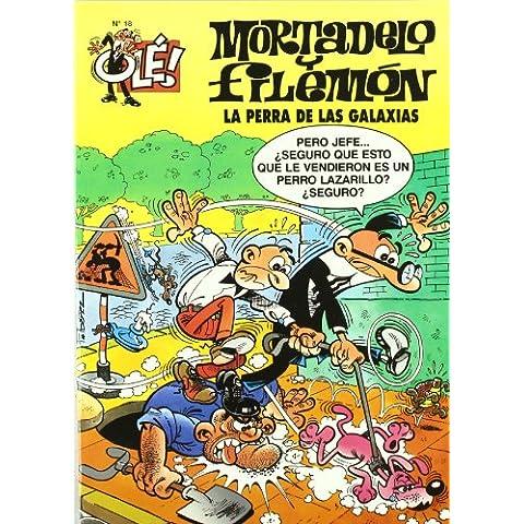 Ole Mortadelo Y Filemon 18 - La Perra De Las Galaxias (Ole Mortadelo (bediciones))