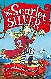 1: Swashbuckle School (Scarlet Silver)