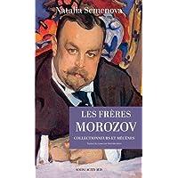 Les Frères Morozov