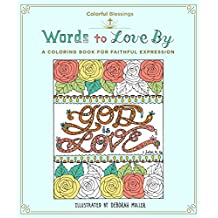 Words to Love by: A Coloring Book of Faithful Expression
