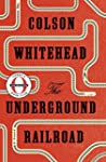 The Underground Railroad (Oprah's Boo...
