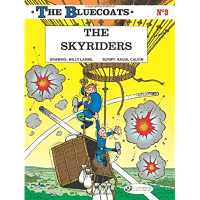 The bluecoats - tome 3 The Skyriders (03)