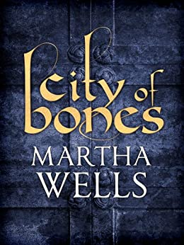 City of Bones (English Edition) par [Wells, Martha]