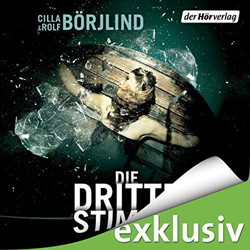 Buchseite und Rezensionen zu 'Die dritte Stimme (Olivia Rönning & Tom Stilton 2)' von Rolf Börjlind