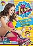 Soy Luna - Die zweite Chance: Band 2 (Disney Soy Luna) - Disney Enterprises  Inc.