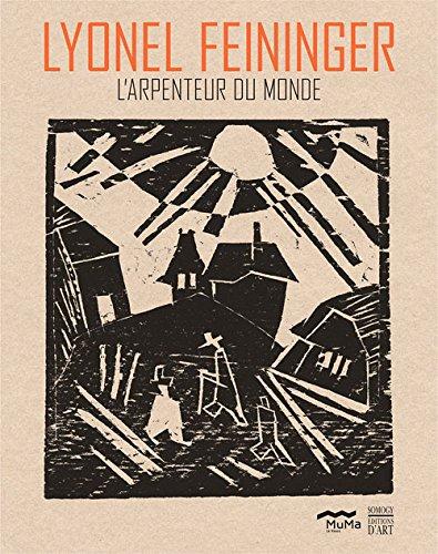 Lyonel Feininger, l'arpenteur du monde : Regard de collectionneur