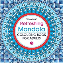 Refreshing Mandala - Colouring Book for Adults Book 3