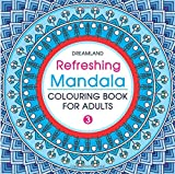 #6: Refreshing Mandala - Colouring Book for Adults Book 3