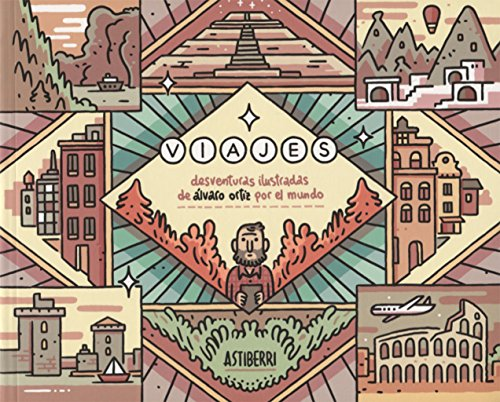 Portada del libro Viajes. Desventuras ilustradas de Álvaro Ortiz por el mundo (Sillón Orejero)