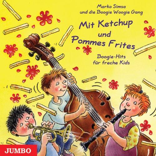 mit-ketchup-und-pommes-frites-cd-boogie-hits-fur-freche-kids