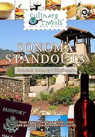 Culinary Travels Sonoma Standouts Sonoma County, California [OV]