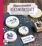 Meine kreative Kekswerkstatt: Mehr als 40 Rezepte zum Backen und Verzieren – Inklusive Vorlagen für Keksausstecher