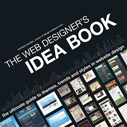The Web Designer's Idea Book: The Ultimate Guide To Themes, Trends & Styles In Website Design (English Edition)