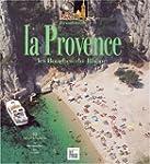 Les Couleurs de la Provence, Bouches-...