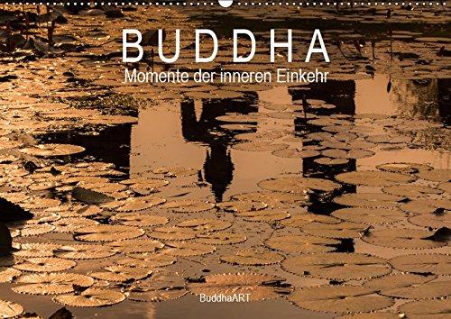"""Buddha - Momente der inneren Einkehr (Wandkalender 2019 DIN A2 quer): Jeden Monat eine sinnliche Fotografie im Kalender """"Buddha - Momente der ... (Monatskalender, 14 Seiten ) (CALVENDO Orte)"""