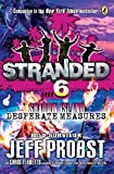 Shadow Island: Desperate Measures (Stranded) by Jeff Probst (2016-02-02)