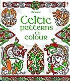 Celtic Patterns to Colour by Struan Reid (2014-07-01)
