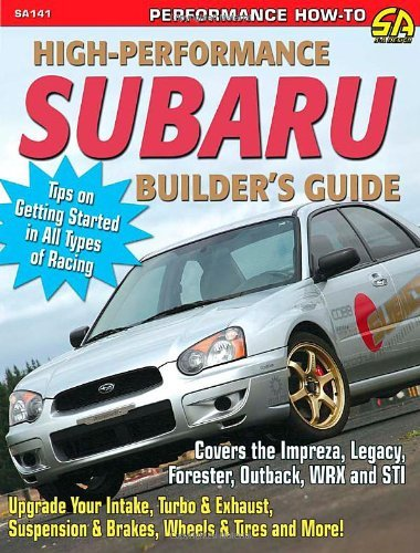 high-performance-subaru-builders-guide-includes-the-impreza-legacy-forester-outback-wrx-and-sti-s-a-