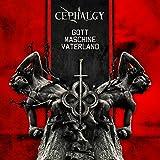 Gott Maschine Vaterland - Cephalgy