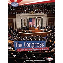 The Congress: A Look at the Legislative Branch (Searchlight Books: How Does Government Work?) by Robin Nelson (2012-01-01)