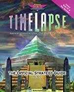 Timelapse - The Official Strategy Guide de Steven A. Schwartz