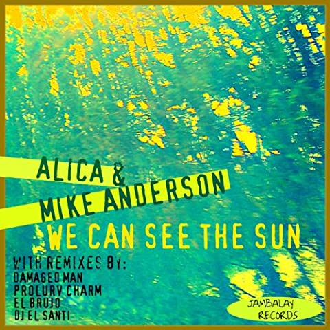 We Can See the Sun (Prolurv Charm Lounge Mix)